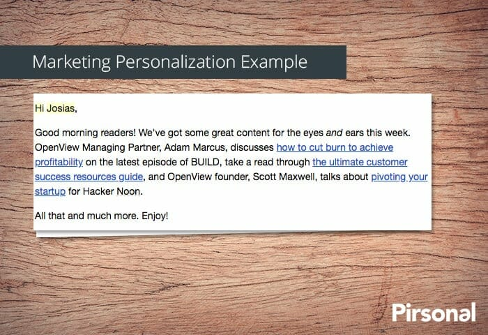 Marketing personalization example with an email